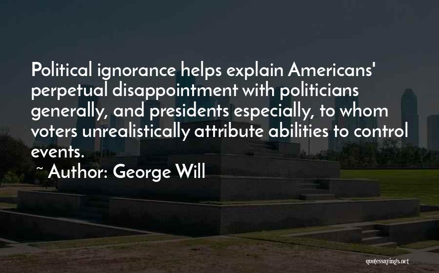 George Will Quotes 1140779