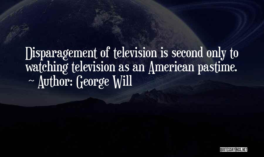 George Will Quotes 1351247