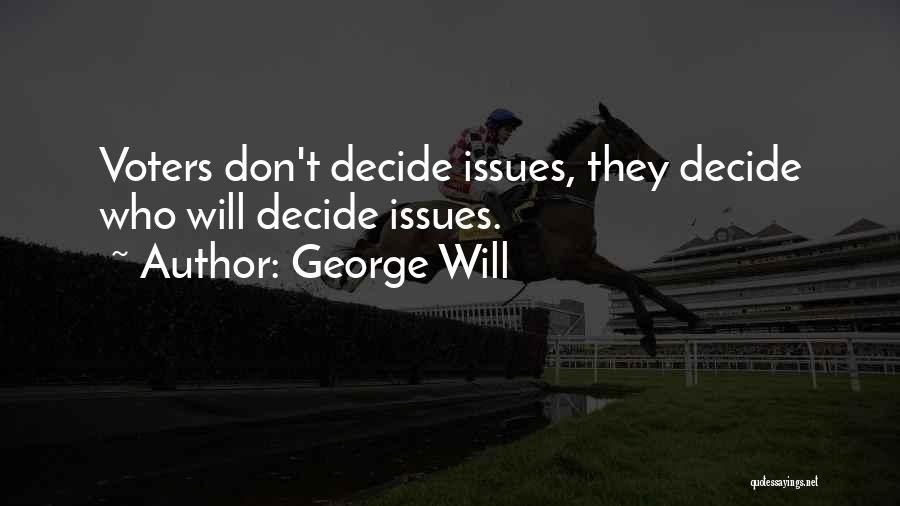 George Will Quotes 1366697