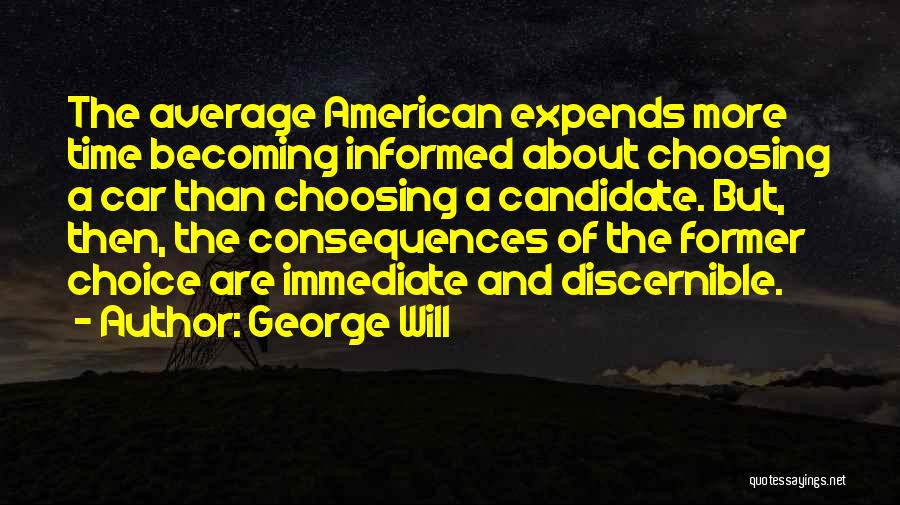 George Will Quotes 1487766