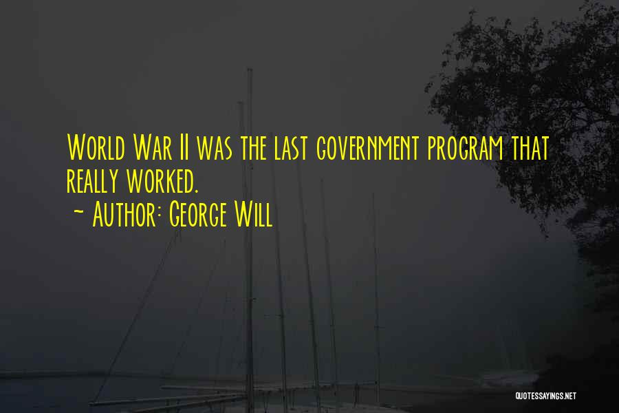 George Will Quotes 1551662