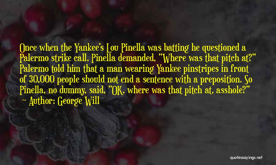 George Will Quotes 1584988
