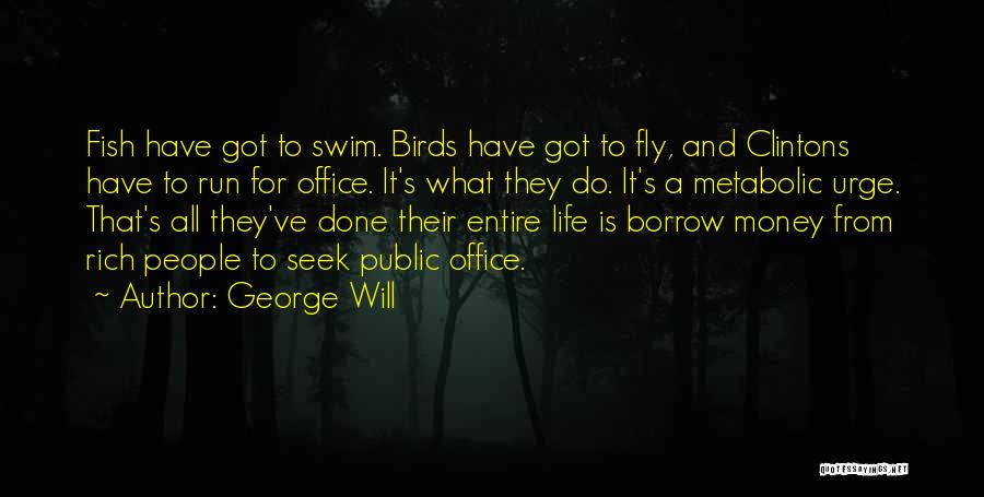 George Will Quotes 1667838
