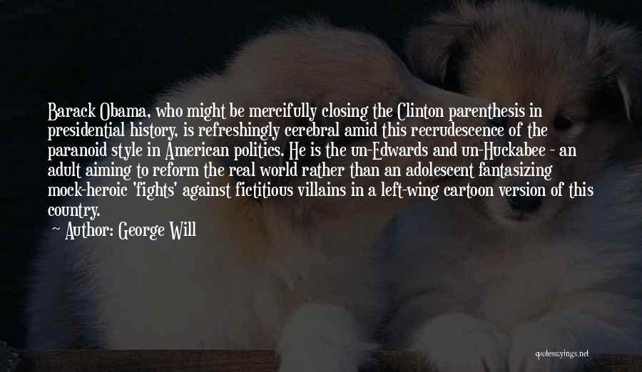 George Will Quotes 1871739