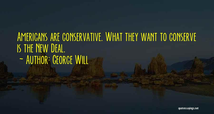 George Will Quotes 1878574