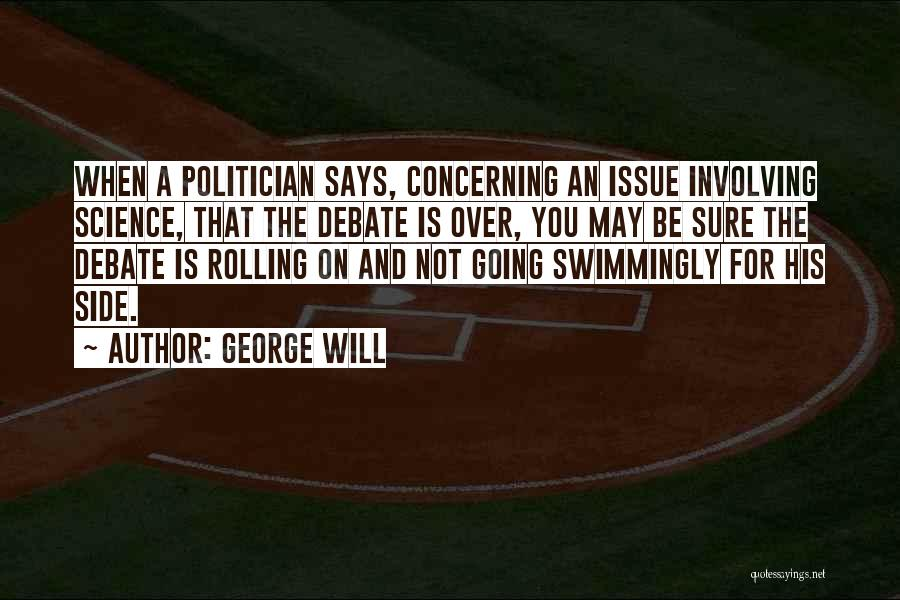 George Will Quotes 2209335