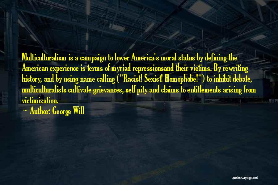 George Will Quotes 298768
