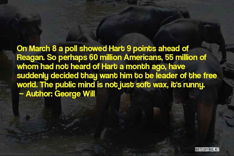 George Will Quotes 471752