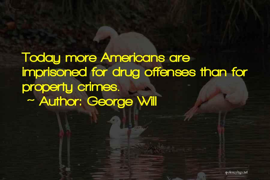 George Will Quotes 677806