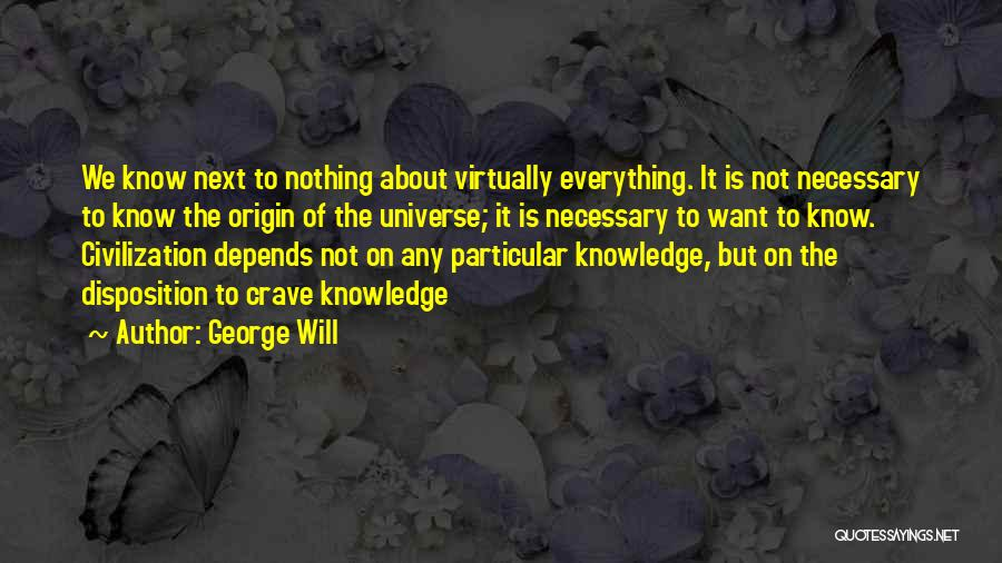 George Will Quotes 684752
