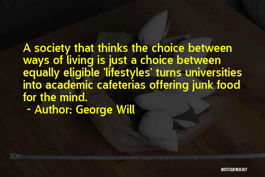George Will Quotes 809954