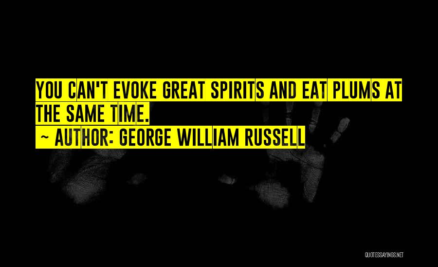 George William Russell Quotes 1076678