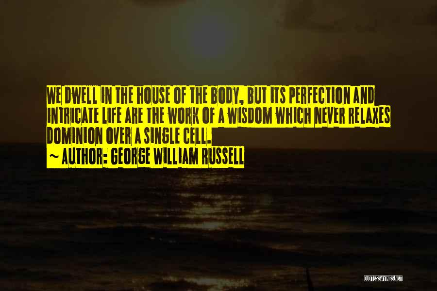 George William Russell Quotes 1098012