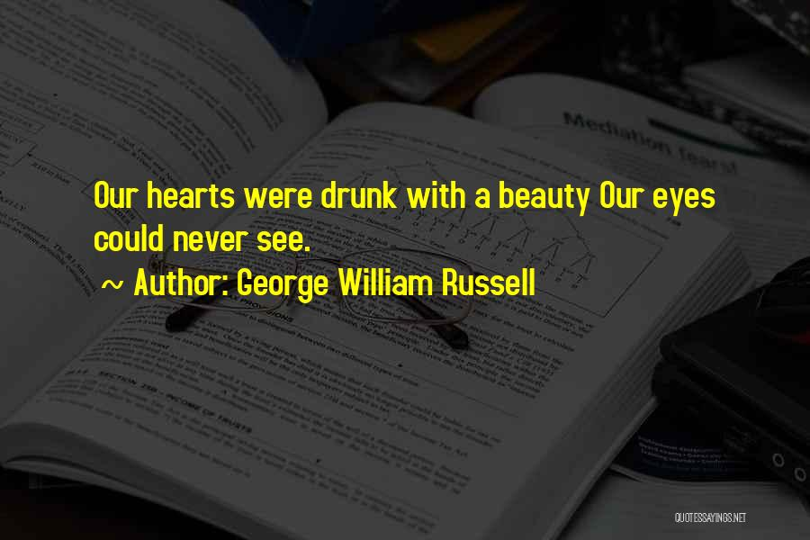 George William Russell Quotes 2192150