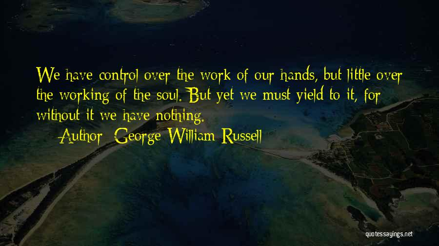 George William Russell Quotes 245420