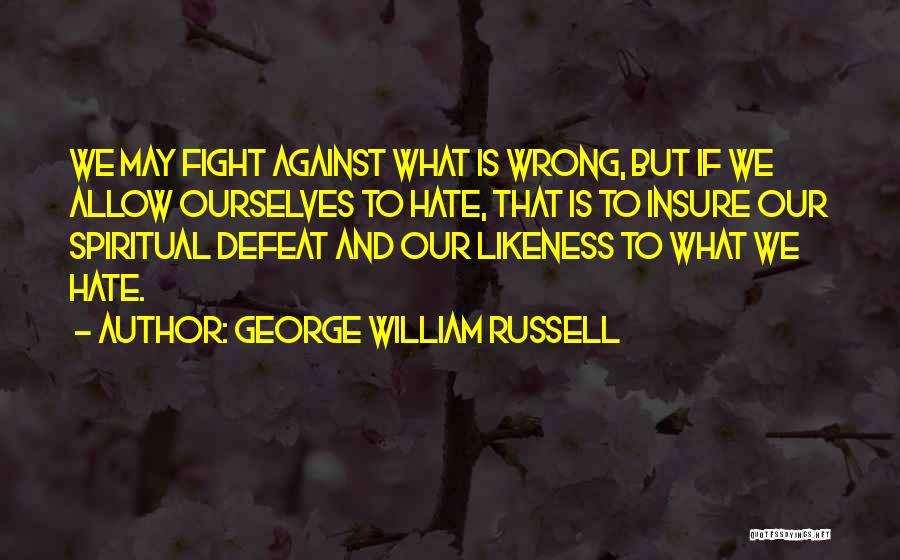 George William Russell Quotes 700786