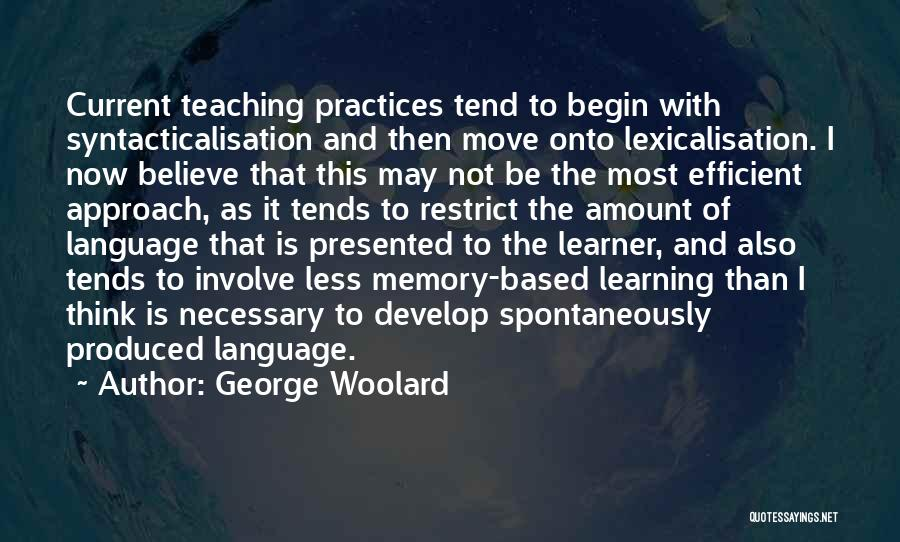 George Woolard Quotes 1306248