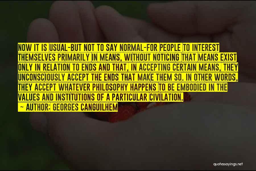 Georges Canguilhem Quotes 1715261