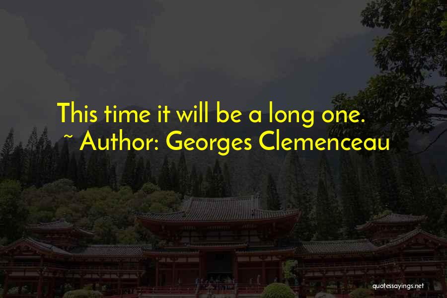 Georges Clemenceau Quotes 1057073