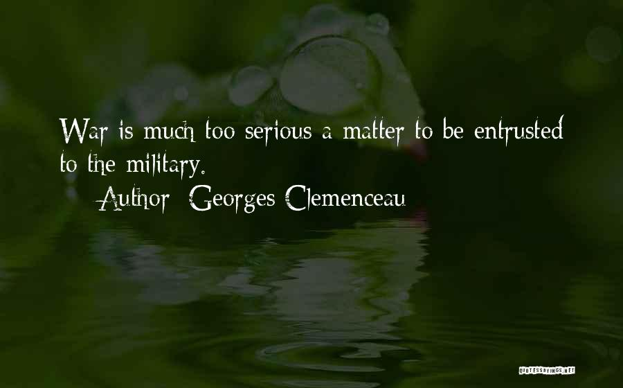Georges Clemenceau Quotes 1385352