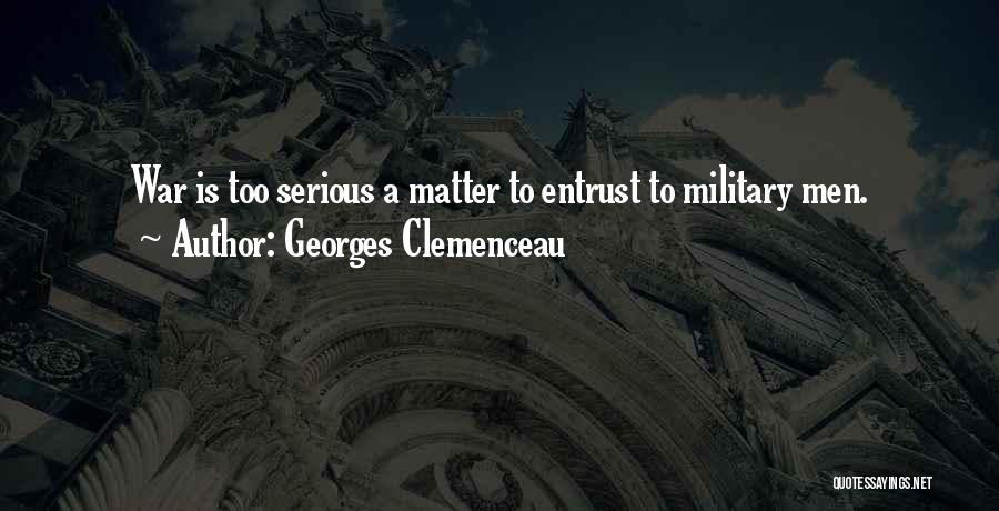Georges Clemenceau Quotes 436466