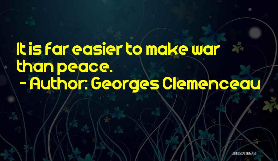 Georges Clemenceau Quotes 536435