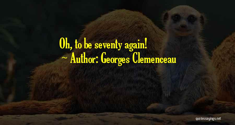 Georges Clemenceau Quotes 763407
