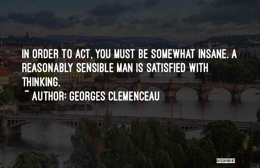 Georges Clemenceau Quotes 893070