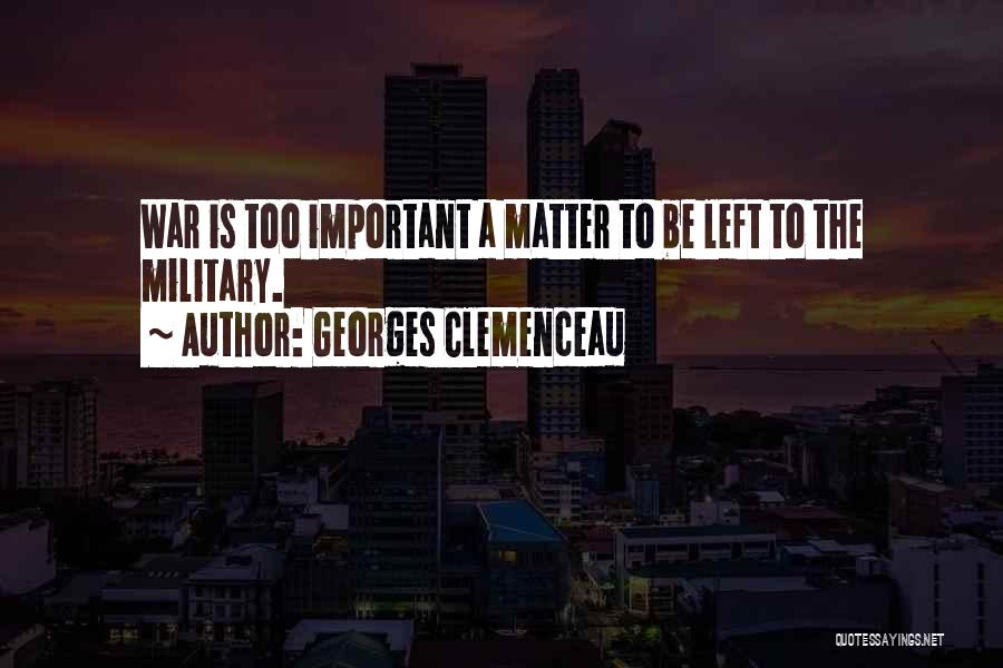 Georges Clemenceau Quotes 930056