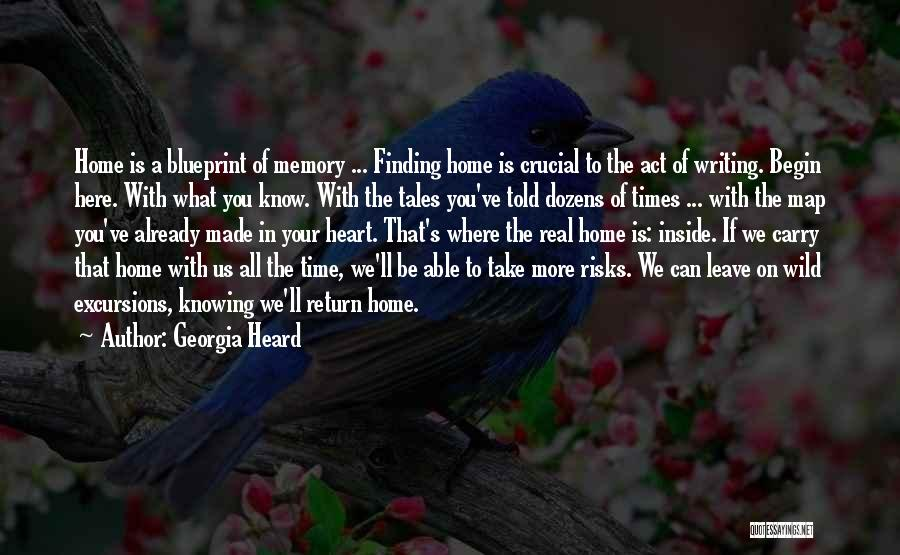 Georgia Heard Quotes 1966937