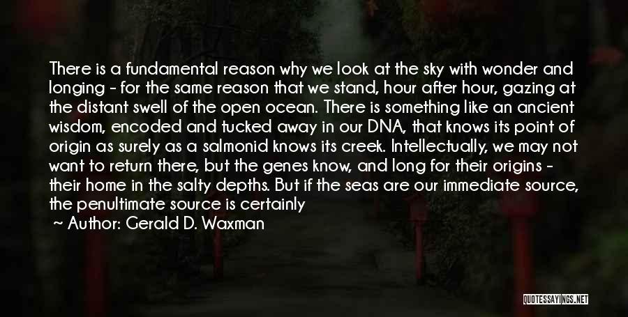 Gerald D. Waxman Quotes 1220943