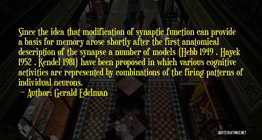 Gerald Edelman Quotes 1165506