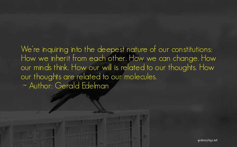 Gerald Edelman Quotes 1300082