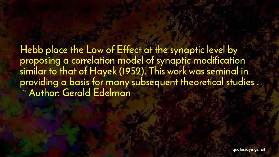 Gerald Edelman Quotes 1447060
