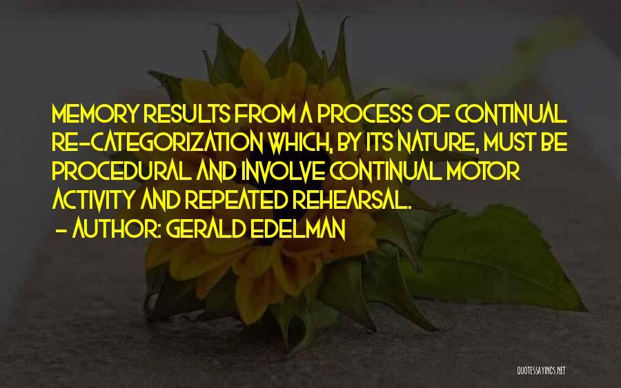 Gerald Edelman Quotes 1714292