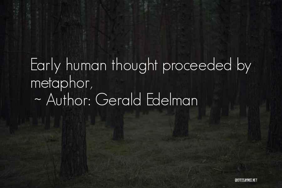 Gerald Edelman Quotes 1917179