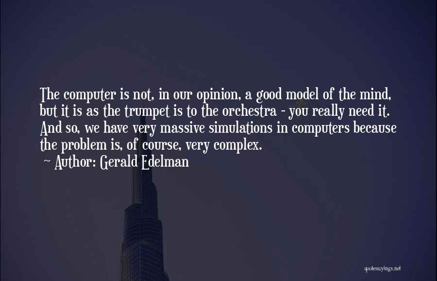 Gerald Edelman Quotes 425145
