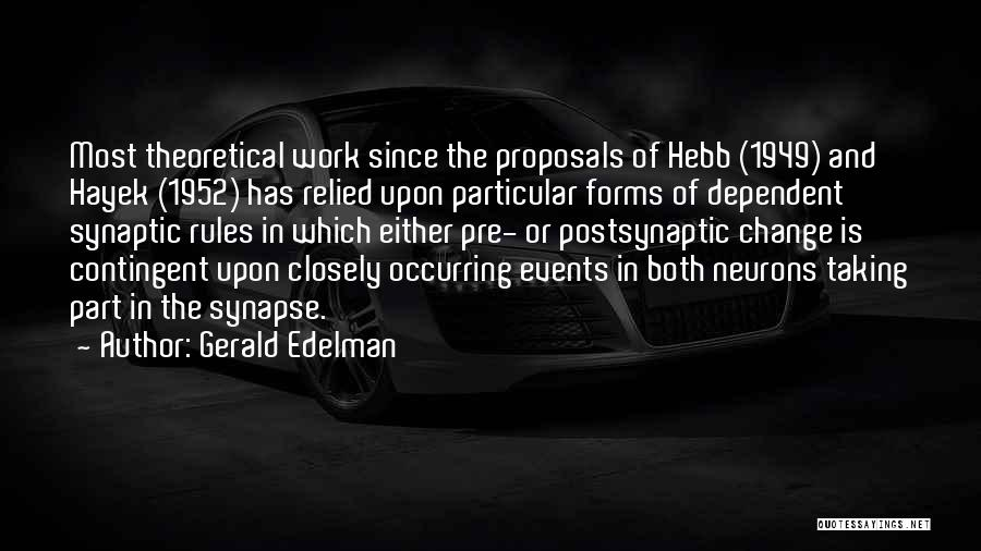 Gerald Edelman Quotes 672667