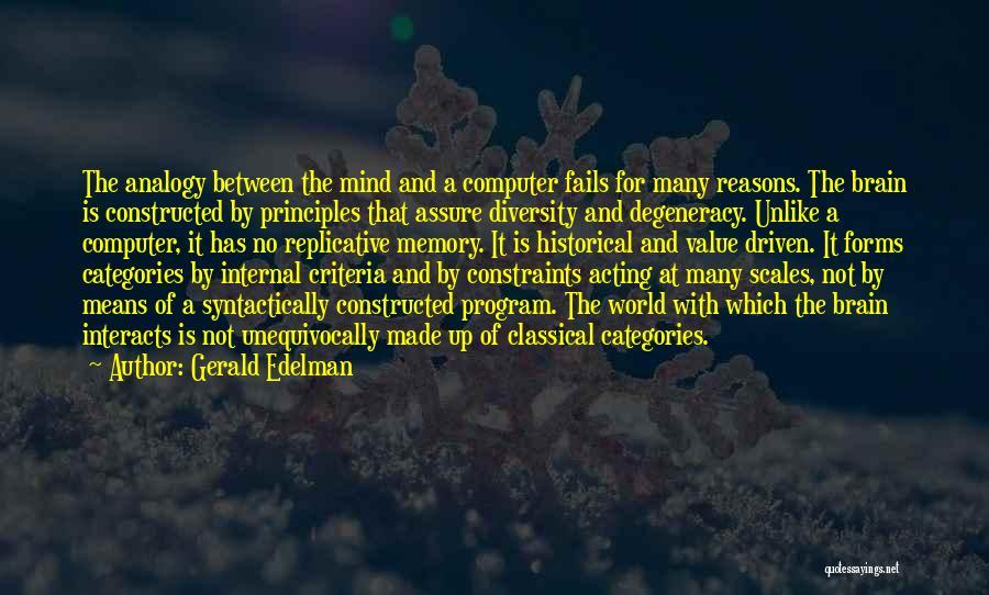 Gerald Edelman Quotes 706456