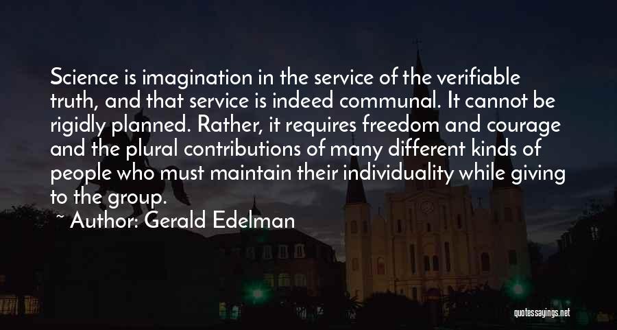 Gerald Edelman Quotes 999513