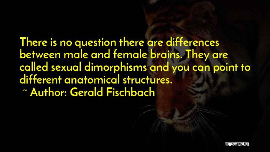 Gerald Fischbach Quotes 1902174