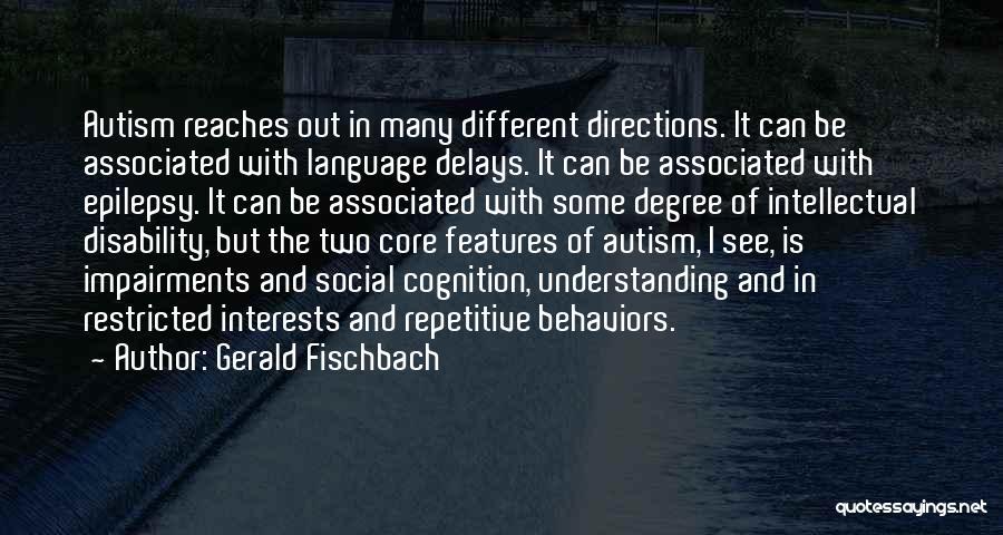 Gerald Fischbach Quotes 882919