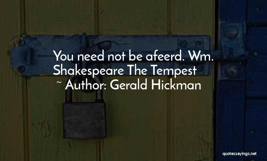 Gerald Hickman Quotes 154665