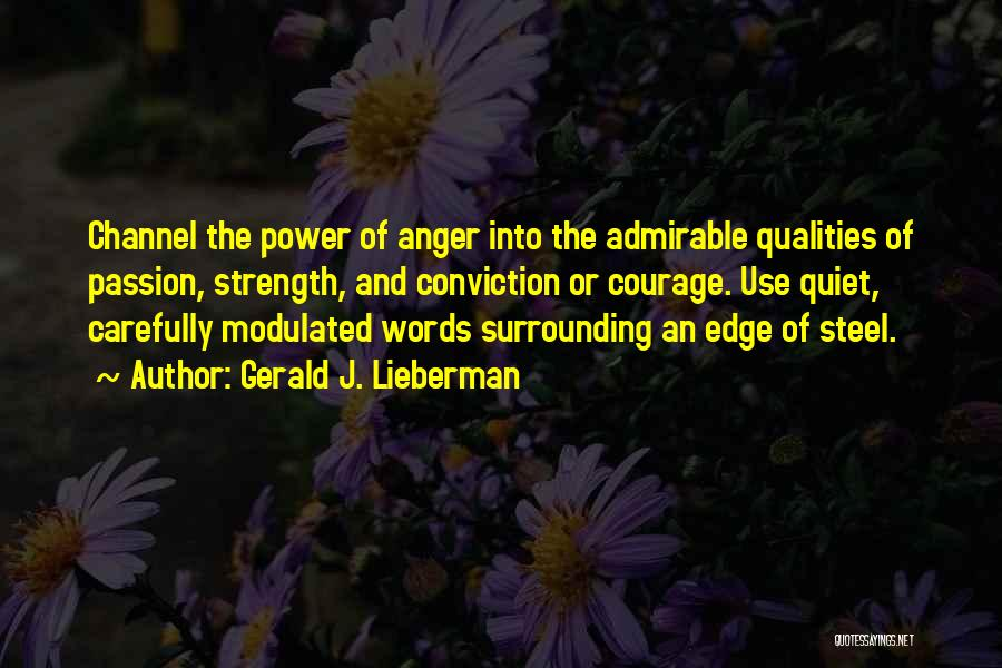 Gerald J. Lieberman Quotes 1915657