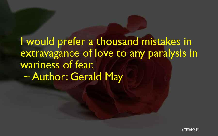 Gerald May Quotes 1448291