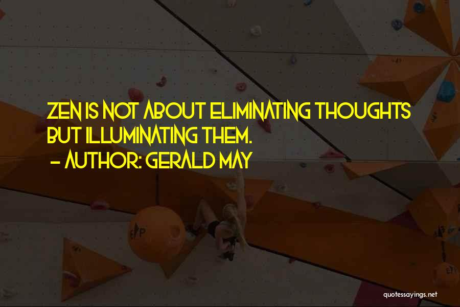 Gerald May Quotes 1477909