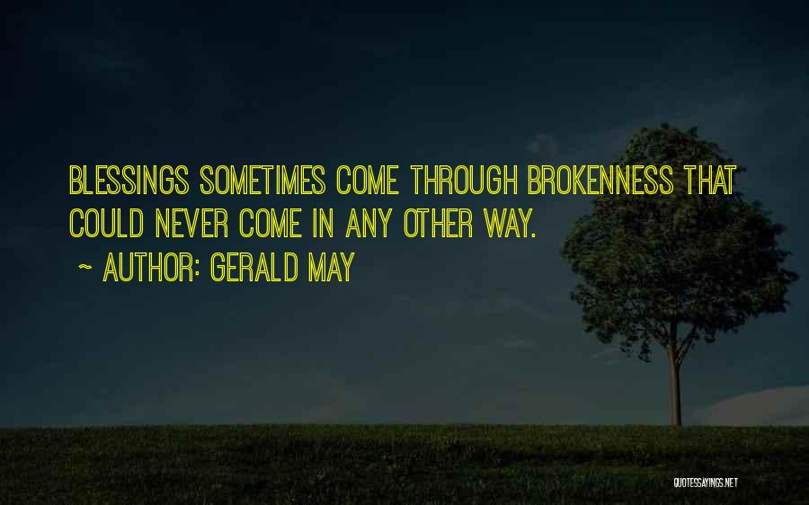 Gerald May Quotes 1782257
