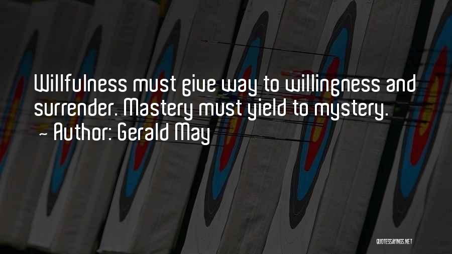Gerald May Quotes 1798168
