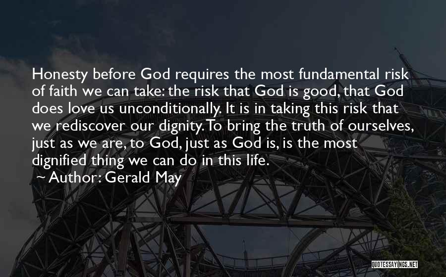 Gerald May Quotes 335016