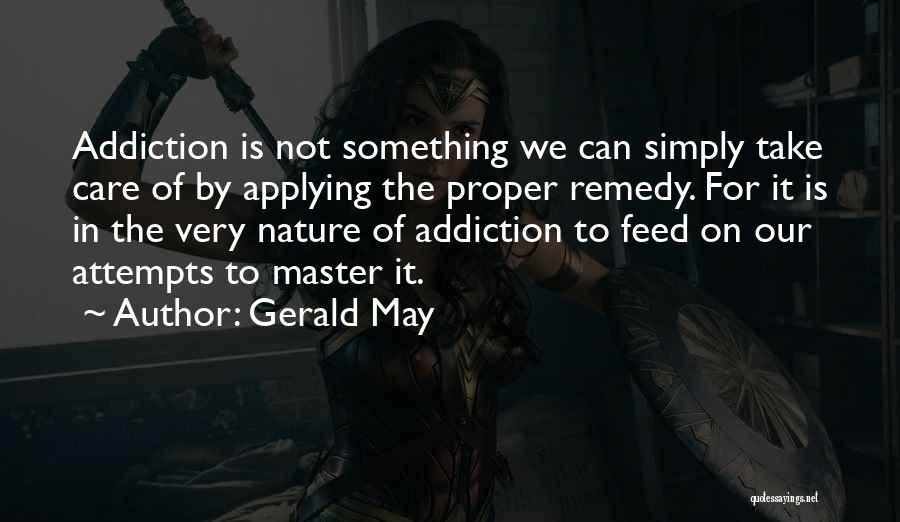 Gerald May Quotes 372974